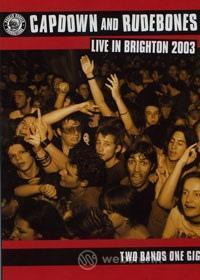 Capdown And Rude Bones - Live In Brighton 2003