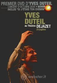 Yves Duteil - Au Theatre Dejazet