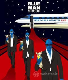Blue Man Group - How To Be A Megastar Live (Blu-ray)