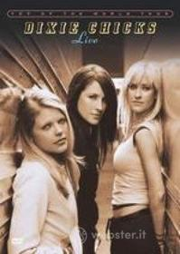 Dixie Chicks - Dixie Chicks - Top Of The World Live Tour