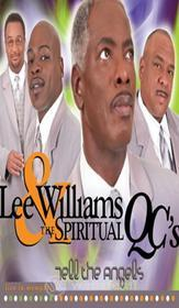 Lee Williams & The Spiritual Qc'S - Tell The Angels: Live In Memphis