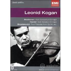 Leonid Kogan. Beethoven, Handel, Shostakovich. Concerti per violino