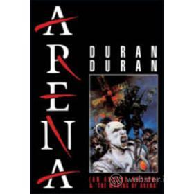Duran Duran. Arena (An Absurd Notion) & The Making Of Arena