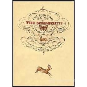Decemberists. Practical Handbook