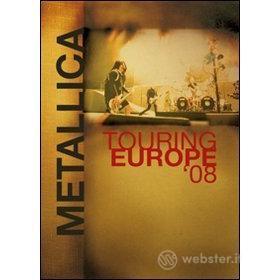 Metallica. Touring Europe '08