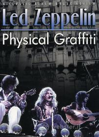 Led Zeppelin. Physical Graffiti Under Review