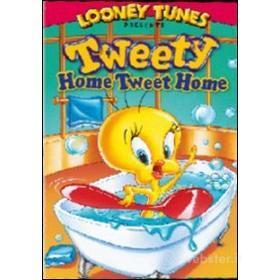 Tweety. Casa dolce casa