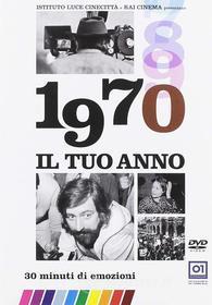 Il Tuo Anno - 1970 (Nuova Edizione)
