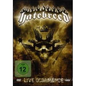 Hatebreed. Live Dominance