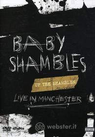 Baby Shambles - Up The Shambles: Live In Manchester