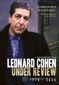 Leonard Cohen. Under Review 1978 - 2006