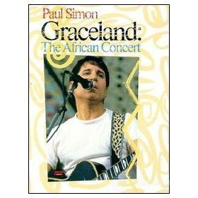 Paul Simon. Graceland: the African Concert