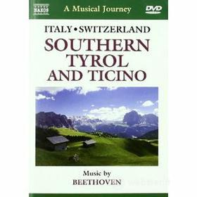 A Musical Journey. Italy & Switzerland. Southern Tyrol and Ticino