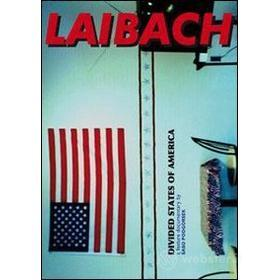 Laibach. Divided States Of America