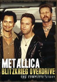 Metallica. Blitzkried Overdrive. The Complete Story