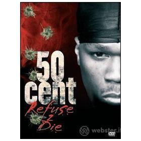 50 Cent. Refuse 2 Die