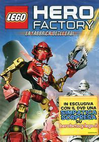 Lego. Hero Factory. La fabbrica degli eroi