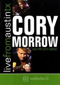 Corry Morrow - Live From Austin Tx