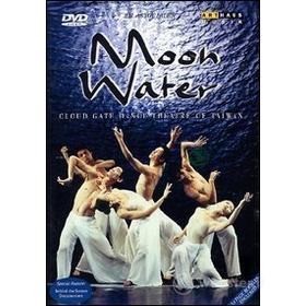 Moon Water. Cloud Gate Dance Theatre of Taiwan