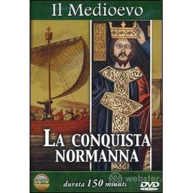 Il Medioevo. La conquista normanna