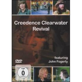 Creedence Clearwater Revival. Featuring John Fogerty