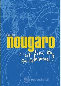 Claude Nougaro - C'est Fini Ou' Ca Commence ?