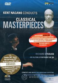 Kent Nagano Conducts Classical Masterpieces. Vol. 6. Strauss Sinfonia delle Alpi