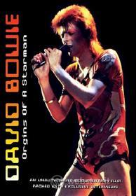 David Bowie. Origins of a Starman