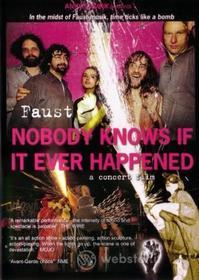 Faust - Nobody Knows If It Ever Happened