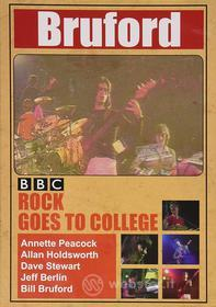 Bill Bruford. Rock Goes to College