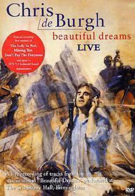 Chris De Burgh. Beautiful Dreams. Live