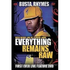 Busta Rhymes. Everything Remains Raw