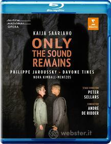 Saariaho - Only The Sound Remains (Blu-ray)