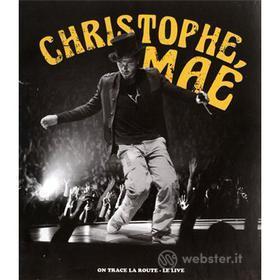 Christophe Mae - On Trace La Route (Blu-ray)