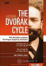 Antonin Dvorak. The Dvorak Cycle. Vol. 3