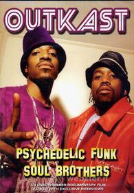 Outkast. Psychedelic Funk Soul Brother