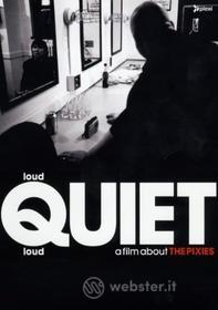 Pixies. Loud Quiet Loud