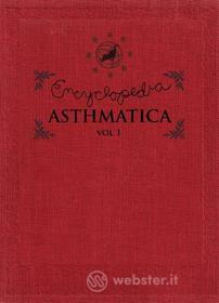 Encyclopedia Asthmatica. Vol. 1