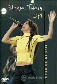 Shania Twain. Up! Live In Chicago
