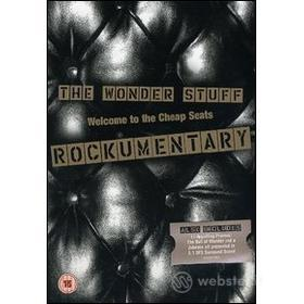 The Wonder Stuff. Welcome to the Cheap Seats. Rockumentary