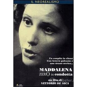 Maddalena zero in condotta