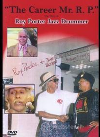 Roy Porter - Career Mr. R. P.