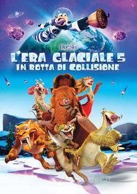 L' era glaciale 5. In rotta di collisione (Blu-ray)