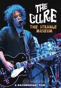 The Cure  - Strange Museum