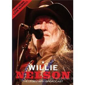 Willie Nelson. The Legendary Broadcast