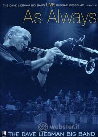 Dave Liebman Big Band (dvd) - Live/as Always