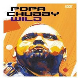 Popa Chubby - Wild Live