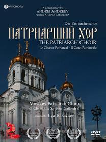 The Coro Patriarcale (Il) / Patriarch Choir- A Documentary By Andrei Andreev