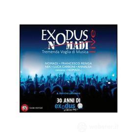 Exodus Nomadi Live. Tremenda voglia di musica