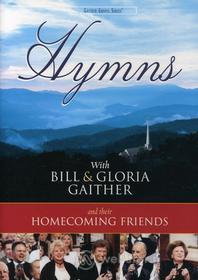 Bill & Gloria / Homecoming Friends Gaither: Hymns
